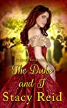 The Duke and I by Stacy Reid