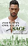 Silver and Sage (Silver in the City #1)