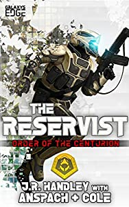 The Reservist (Order of the Centurion #5)