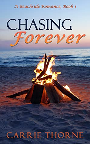 Chasing Forever: A Beachside Romance, Book 1