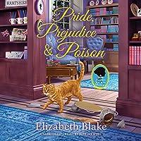 Pride, Prejudice, and Poison: A Jane Austen Society Mystery