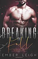 Breaking the Fall (The Breaking Series)
