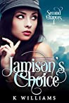 Jamison's Choice (Second Chances #1)