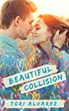 Beautiful Collision (Graffiti Hearts #1)