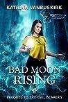 Bad Moon Rising (The Owl-Bearers #0.5)