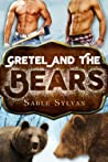 Gretel and the Bears (Freshly Baked Furry Tails, #6)
