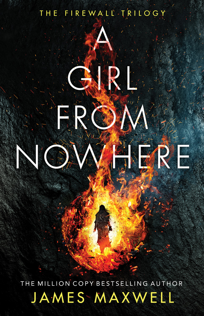 A Girl From Nowhere (The Firewall Trilogy, #1)