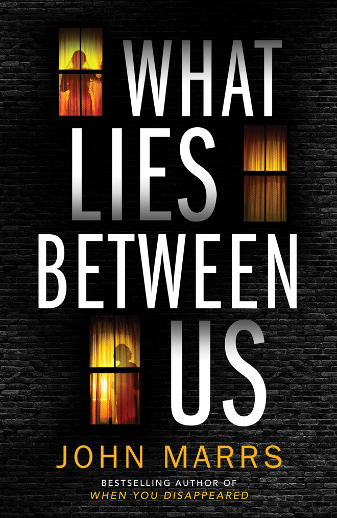What Lies Between Us by John Marrs