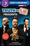 Truth or Lie: Presidents! (Step into Reading)