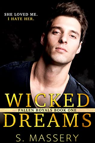 Wicked Dreams (Fallen Royals, #1)