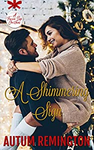 A Shimmering Sign (A Forever Safe Christmas #20)