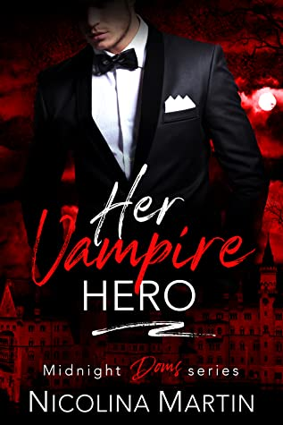 Her Vampire Hero (Midnight Doms #4)