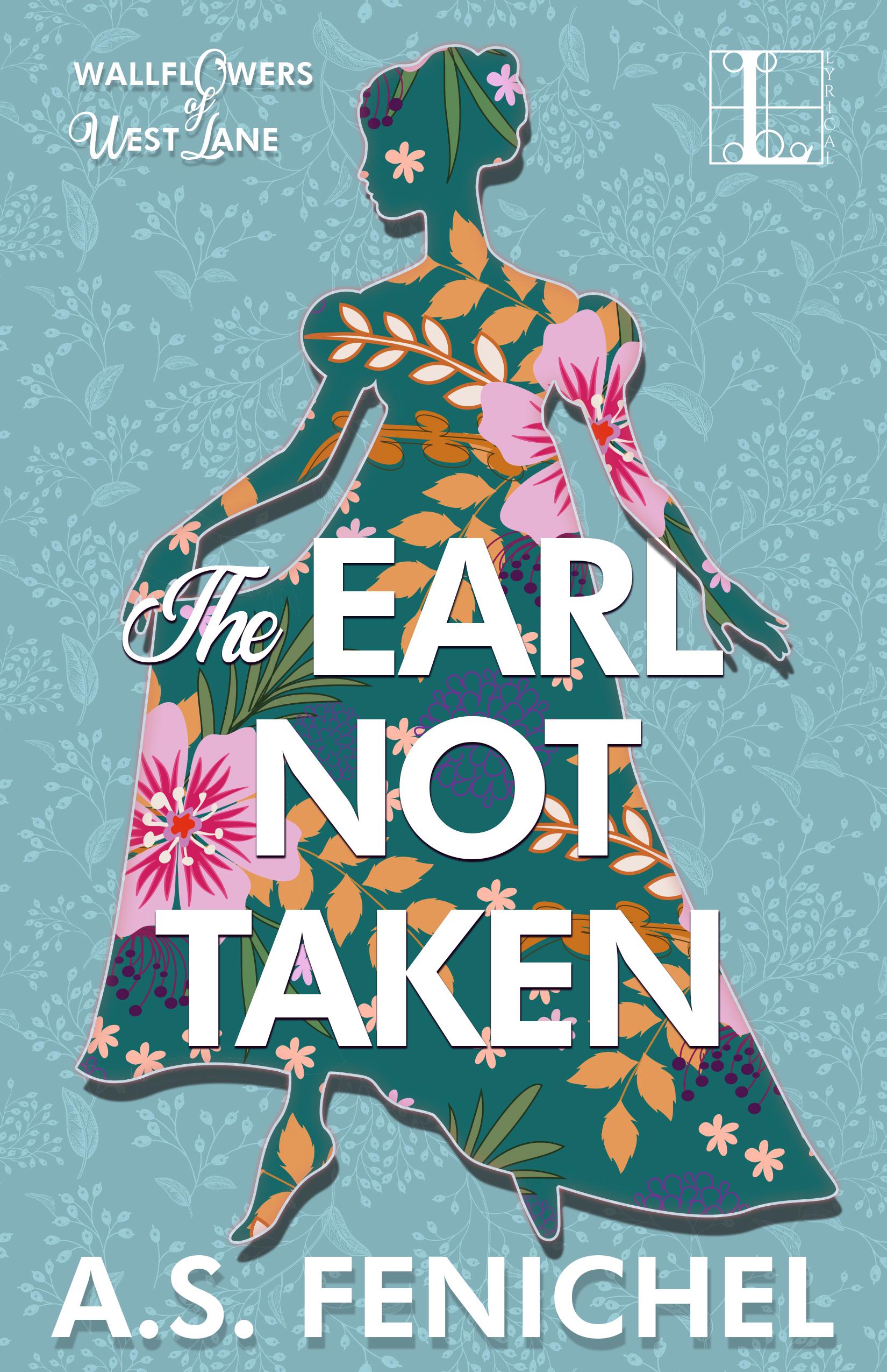 Book cover The Earl Not Taken - A.S. Fenichel