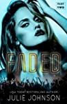 Faded (Faded Duet, #2)
