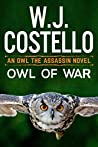 Owl of War (Owl the Assassin, #2)