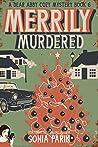 Merrily Murdered (A Dear Abby Cozy Mystery Book 6)