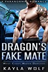 Dragon's Fake Mate (West Coast Water Dragons, #4)