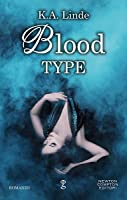 Blood Type (Blood Type, #1)