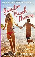 Grayton Beach Dreams (Love Along Hwy 30A)