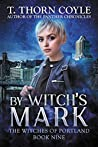 By Witch's Mark (The Witches of Portland #9)
