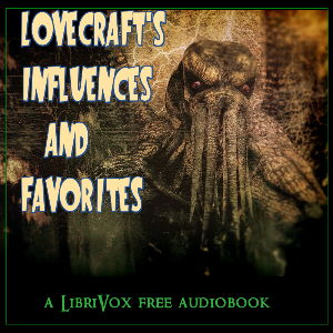 Lovecraft's Influences and Favorites
