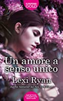 Un amore a senso unico (The Boys of Jackson Harbor, #2)