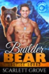 Builder Bear (Justice Squad Book 6)