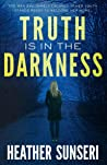 Truth is in the Darkness (Paynes Creek #2)