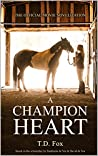 A Champion Heart: The Official Movie Novelization