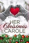 Her Christmas Carole: A Lesbian Holiday Romance