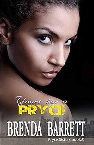 Yours, For A Pryce (Pryce Sisters Book 3)