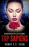 Tap Sapiens (Reign of Sapiens' Evil (R.O.S.E.) #1)