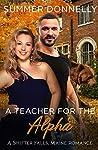 A Teacher for the Alpha (Shifter Falls, Maine Book 2)