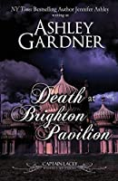 Death at Brighton Pavilion (Captain Lacey Regency Mysteries)