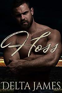 Hoss: A Rough Romance