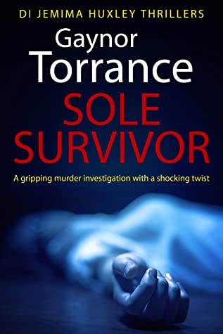 Sole Survivor (DI Jemima Huxley Thrillers, #2)