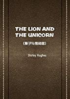 THE LION AND THE UNICORN(狮子与独角兽)