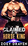 Claimed by the Horde King by Zoey Draven