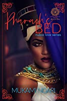 Pharaoh's Bed (Nubia Love Book 1)