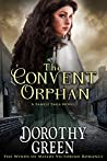 The Convent Orphan (The Winds of Misery Victorian Romance) (A Family Saga Novel)