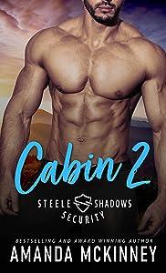 Cabin 2 (Steele Shadows Security #2)