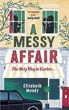 A Messy Affair (Lena Szarka Mysteries #3)