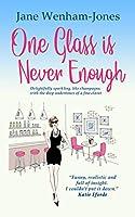 One Glass is Never Enough (Jane Wenham-Jones)