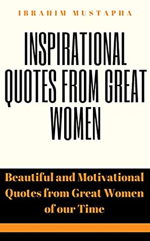 inspirational quotes from great women beautiful and motivational