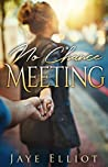 Book cover for No Chance Meeting (No Chance Love Book 1)