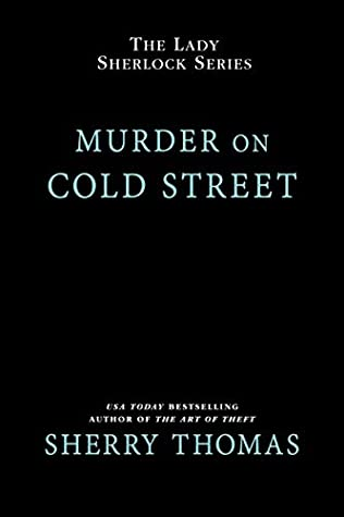Murder on Cold Street (The Lady Sherlock Series Book 5)