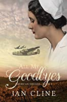 All My Goodbyes (American Dreams Book 3)