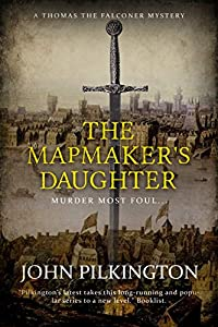 The Mapmaker's Daughter (Thomas the Falconer Mystery #4)