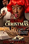 One Ratchet Ass Christmas Story