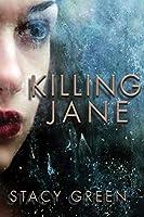 Killing Jane (An Erin Prince Thriller)